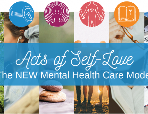 Mental Health Awareness: The NEW Mental Health Care Model